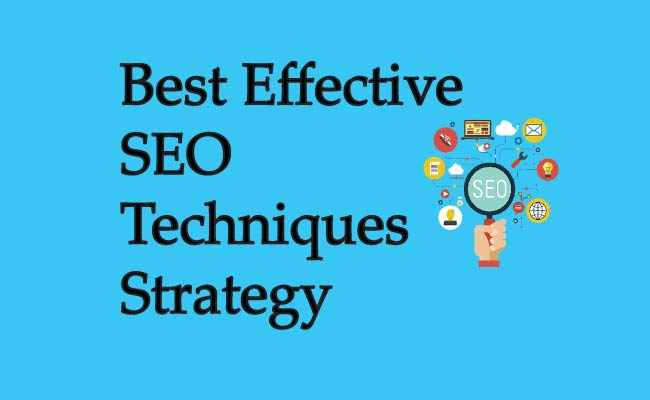 Best Effective SEO Techniques Strategy