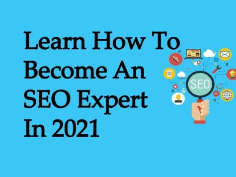 Learn How To Become An SEO Expert In 2021