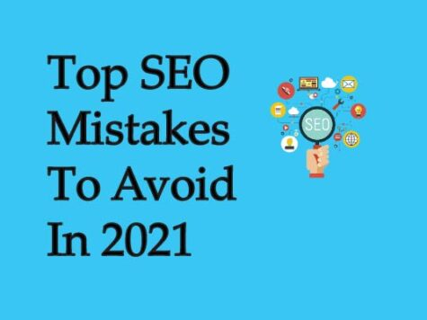 Top Seo Mistakes To Avoid In 2021