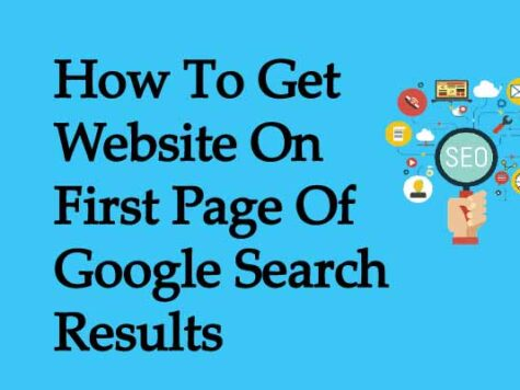 How To Get Website On First Page Of Google Search Results